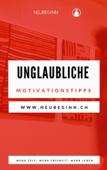 Unglaubiche Motivationstipps