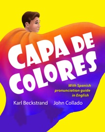 Capa De Colores Spanish With English Pronunciation Guide