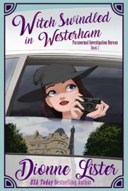 Witch Swindled in Westerham: Paranormal Investigation Bureau Book 2 book