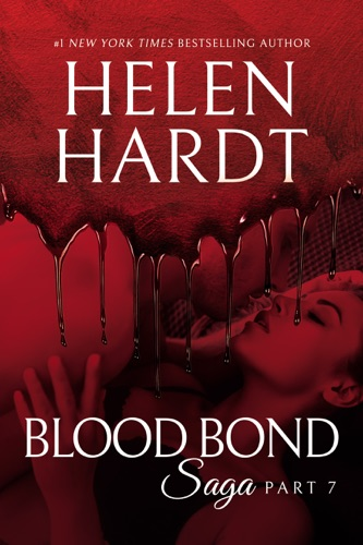 Helen Hardt - Blood Bond: 7