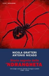 Storia segreta della 'ndrangheta da Nicola Gratteri & Antonio Nicaso