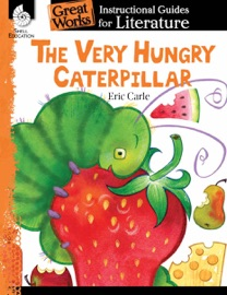 The Very Hungry Caterpillar Instructional Guides For Literature
