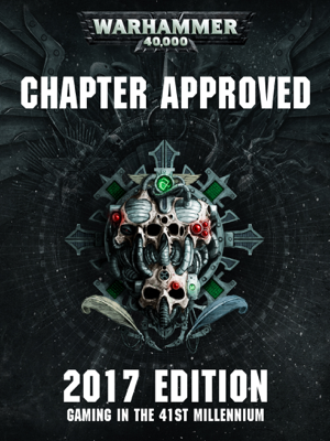 Chapter Approved: 2017 Enhanced Edition - Games Workshop book
