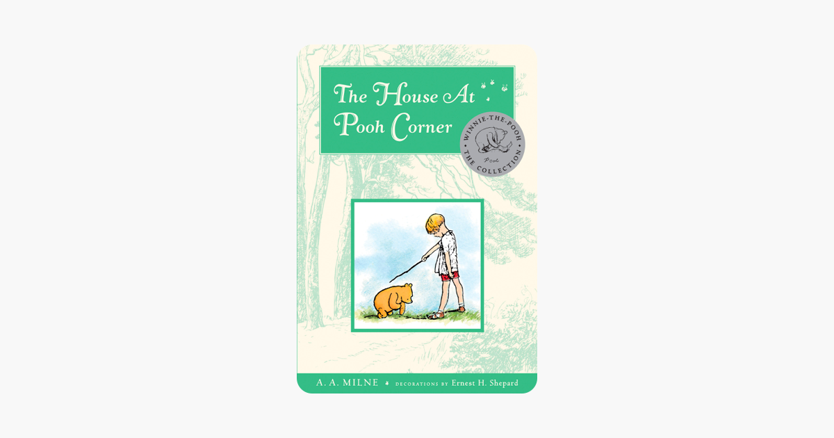 The House at Pooh Corner - Deluxe Edition - A. A. Milne