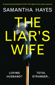 The Liar's Wife by The Liar's Wife
