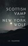 Scottish Vamp  The Newyork Wolf