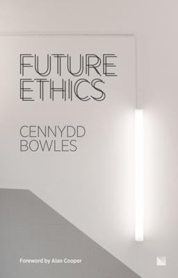 Future Ethics - Cennydd Bowles book
