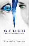 Stuck Stitch Trilogy Book 3