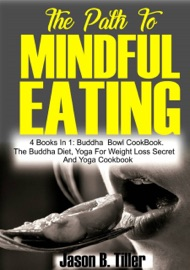 THE PATH TO MINDFUL EATING