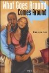 What Goes Around Comes Around