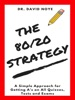 The 80/20 Strategy