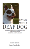 Living With A Deaf Dog - 2nd Edition