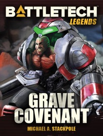 Battletech Legends Grave Covenant Twilight Of The Clans 2