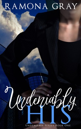 Undeniably His (Book One)