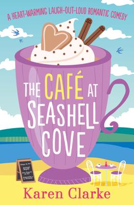 Karen Clarke - The Cafe at Seashell Cove book