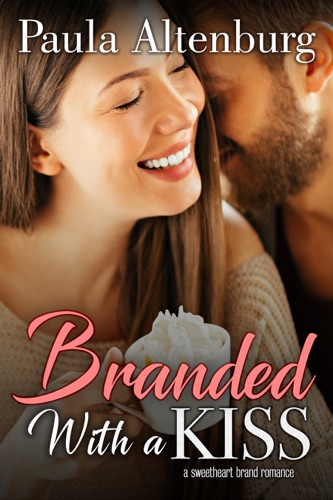 Branded with a Kiss - Paula Altenburg - Paula Altenburg