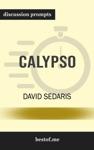 Calypso By David Sedaris Discussion Prompts