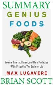 Summary Of Genius Foods by Max Lugavere book