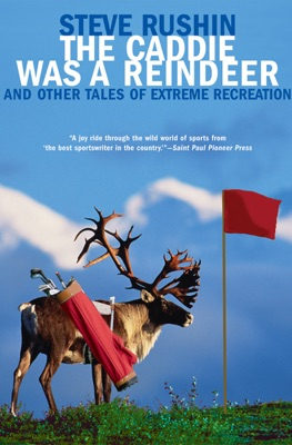 The Caddie Was a Reindeer