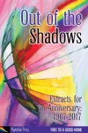 Out Of The Shadows Extracts For An Anniversary 1967-2017
