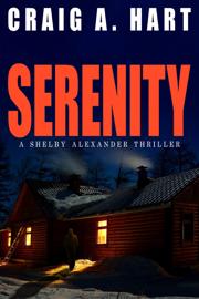Serenity - Craig A. Hart book summary