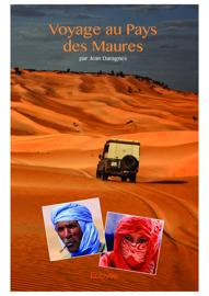 Voyage au Pays des Maures