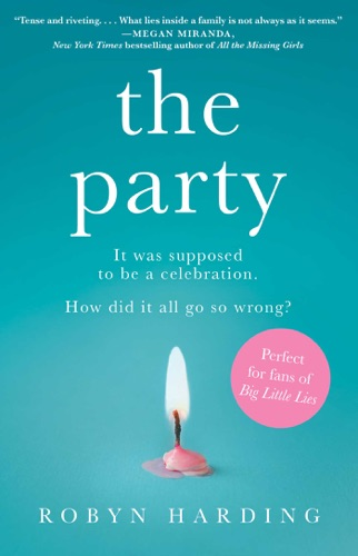 Robyn Harding - The Party