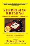 Surprising Rhyming For Songwriters  Poets The Alternative Rhyming Dictionary To Inspire Rhymes People May Not Expect To Hear