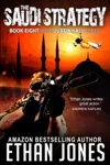 The Saudi Strategy A Justin Hall Spy Thriller