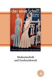 Modezeitschrift und Zuschneidewerk