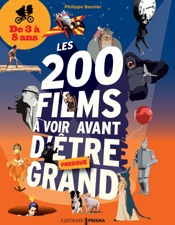 200 films à voir avant d'être grand pour les 3-8 ans