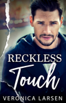 Reckless Touch
