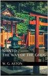 Shinto The Way Of The Gods