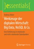 Werkzeuge der digitalen Wirtschaft: Big Data, NoSQL & Co.