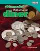 ¡Cómpralo! Historia Del Dinero