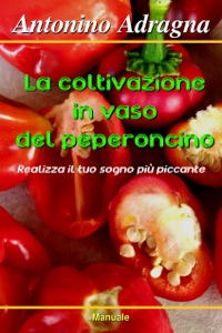 La coltivazione in vaso del peperoncino Book Cover