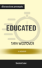 Educated: A Memoir by Tara Westover (Discussion Prompts) - bestof.me