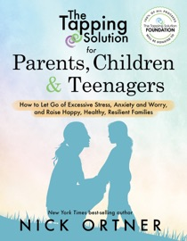 The Tapping Solution For Parents Children Teenagers