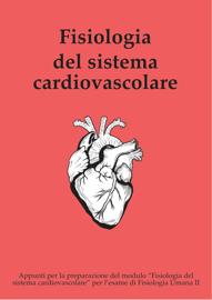 Appunti di Fisiologia del sistema cardiovascolare