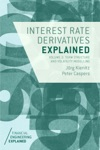 Interest Rate Derivatives Explained Volume 2