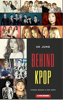 UK Jung - Behind Kpop  artwork