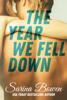 Sarina Bowen - The Year We Fell Down artwork