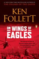 Ken Follett - On Wings of Eagles artwork
