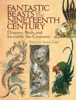 Fantastic Beasts of the Nineteenth Century