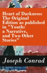 Heart Of Darkness The Original Edition As Published In Youth A Narrative And Two Other Stories