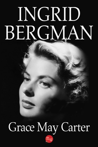 Grace May Carter - Ingrid Bergman