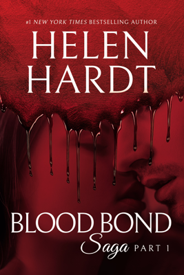 Blood Bond: 1 - Helen Hardt book