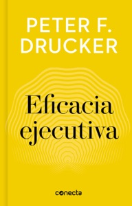Eficacia ejecutiva (Imprescindibles) Book Cover