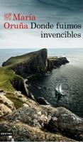 Download and Read Online Donde fuimos invencibles