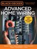Black & Decker Advanced Home Wiring, 5th Edition